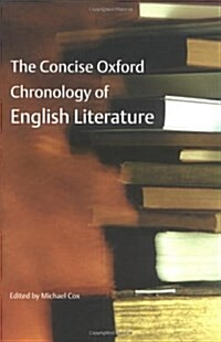 The Concise Oxford Chronology of English Literature (Paperback)