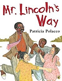Mr. Lincolns Way (Paperback)