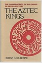 The Aztec Kings (Hardcover)