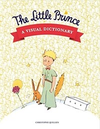 The Little Prince: A Visual Dictionary (Hardcover)