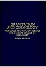 Gravitation and Cosmology: Principles and Applications of the General Theory of Relativity (Hardcover)