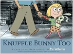 Knuffle Bunny Too : A Case of Mistaken Identity (Paperback)