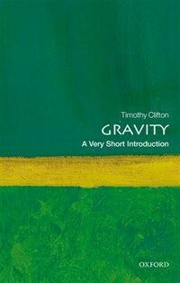 Gravity: A Very Short Introduction (Paperback)