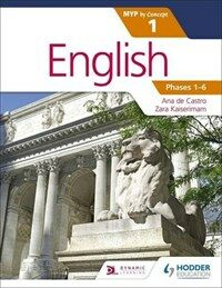 English for the IB MYP 1 (Capable-Proficient/Phases 3-6): by Concept (Paperback)