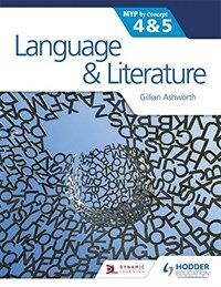 Language and Literature for the Ib Myp 4 & 5 : By Concept (Paperback)