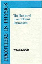 The Physics of Laser Plasma Interactions (Hardcover)