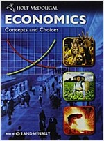 Economics: Concepts and Choices: Student Edition 2011 (Hardcover)