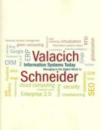 Information systems today : managing in the digital world 5th ed