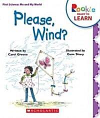 Please, Wind? (Library Binding)