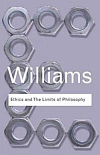 Ethics and the Limits of Philosophy (Paperback)
