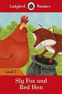 Sly Fox and Red Hen - Ladybird Readers Level 2 (Paperback)