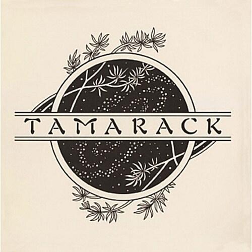 Tamarack - Tamarack [Remastered]
