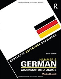 Hammers German Grammar and Usage (Paperback, 6 New edition)