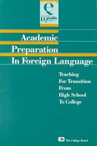 Academic preparation in foreign language : teaching for transition from high school to college