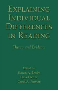 Explaining individual differences in reading : theory and evidence