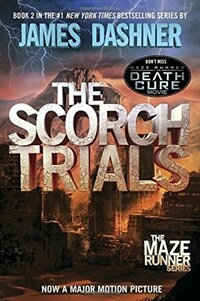 The Scorch Trials (Maze Runner, Book Two) (Paperback)