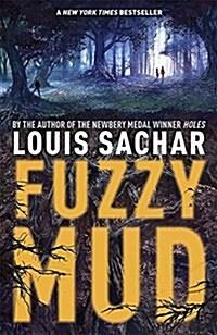 Fuzzy Mud (Paperback)