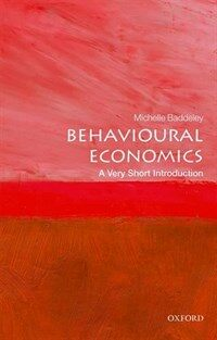 Behavioural Economics: A Very Short Introduction (Paperback)