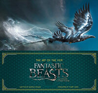 The Art of the Film: Fantastic Beasts and Where to Find Them (Hardcover, 영국판)