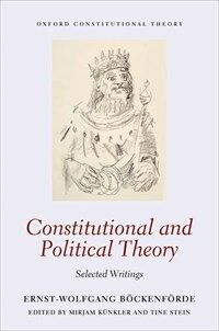 Constitutional and political theory : selected writings / First edition