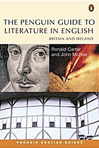 The Penguin Guide to Literature in English : Britain and Ireland (Paperback)