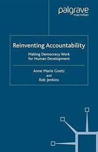 Reinventing accountability : making democracy work for human development