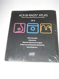 ACR BI-RADS breast imaging and reporting data system : breast imaging atlas 5th ed