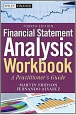 Financial Statement Analysis Workbook : A Practitioner's Guide (Paperback, 4th Edition)