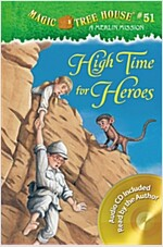 Magic Tree House #51: High Time for Heroes (Paperback + CD) (Paperback + CD)