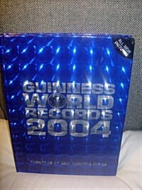 Guinness Book of World Records, 2004 (Hardcover)