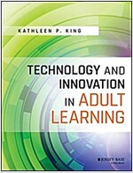 Technology and Innovation in Adult Learning (Paperback)