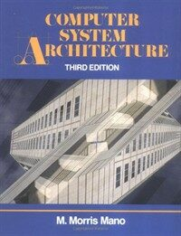 Computer system architecture 3rd ed