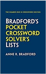 Bradford's Pocket Crossword Solver's Lists : 75,000 Solutions in 500 Subject Lists for Cryptic and Quick Puzzles (Paperback, 2 Revised edition)