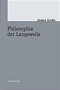 Philosophie der Langeweile (Hardcover)