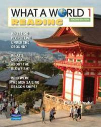What a World Reading 1: Amazing Stories from Around the Globe (Paperback, 2, Revised)