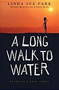 [중고] A Long Walk to Water: Based on a True Story (Paperback, 미국판)