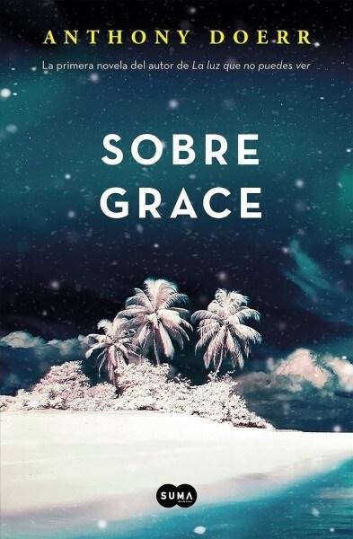 Sobre Grace (about Grace) (Paperback)