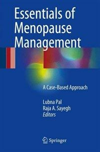 Essentials of menopause management [electronic resource] : a case-based approach