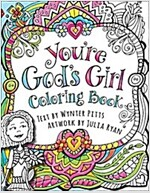 You\'re God\'s Girl! Coloring Book