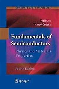Fundamentals of Semiconductors: Physics and Materials Properties (Paperback)