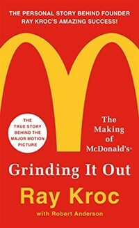 Grinding It Out: The Making of McDonald's (Mass Market Paperback)