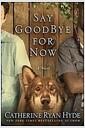 [중고] Say Goodbye for Now (Paperback)