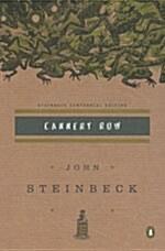 Cannery Row: (Centennial Edition) (Paperback, Centennial, Deckle Edge)