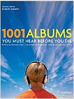 1001 Albums You Must Hear Before You Die (Hardcover)