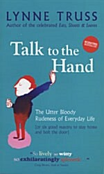 Talk to the Hand (Paperback)
