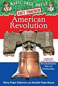 Magic Tree House FACT TRACKER #11 : American Revolution (Paperback)