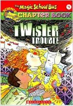 The Magic School Bus Science Chapter Book #5: Twister Trouble: Twister Trouble (Mass Market Paperback)