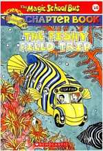 The Fishy Field Trip (Paperback)