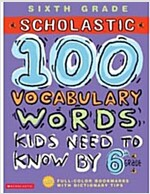100 Vocabulary Words Kids Need to Know by 6th Grade (Paperback)