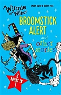 Winnie and Wilbur: Broomstick Alert and other stories : 3 books in 1 (Paperback)